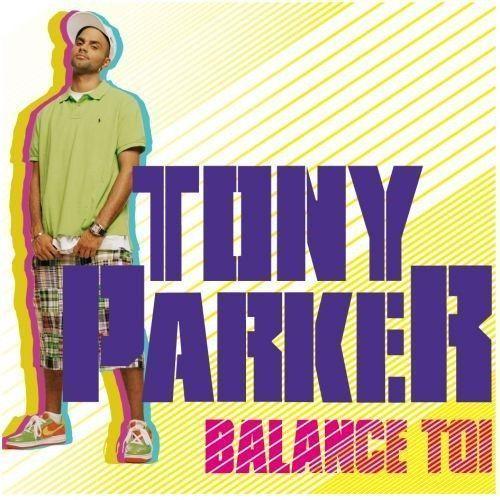 Tony parker - Parket balances ...